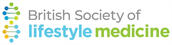 The British Society of Lifestyle Medicine