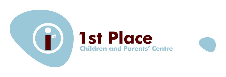 1st Place Children and Parents Centre