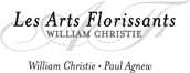 LES ARTS FLORISSANTS - WILLIAM CHRISTIE