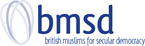 British Muslims for Secular Democracy (BMSD)