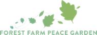 Forest Farm Peace Garden
