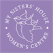 My Sisters' House Womens Centre