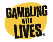 Gambling with Lives