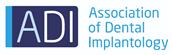 Association of Dental Implantology (ADI)