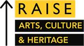 RAISE Arts, Culture & Heritage