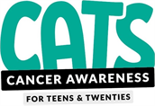 CATS (Cancer Awareness for Teens and Twenties)