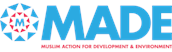 MADE (Muslim Action for Development and Environment)