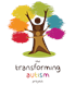 The Transforming Autism Project