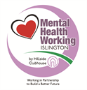 Mental Health Working Islington by Hillside Clubhouse