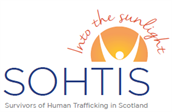 Survivors of Human Trafficking in Scotland (SOHTIS)