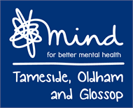 Tameside Oldham and Glossop Mind