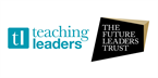 Teaching Leaders and The Future Leaders Trust