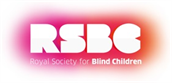The Royal Society for Blind Children