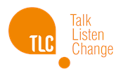 TLC:Talk, Listen, Change