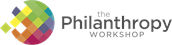 The Philanthropy Workshop