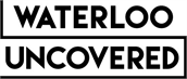 Waterloo Uncovered