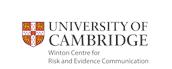 Winton Centre for Risk & Evidence Communication, University of Cambridge