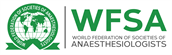 World Federation of Societies of Anaesthesiologists (WFSA)
