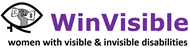 WinVisible (women with visible & invisible disabilities)